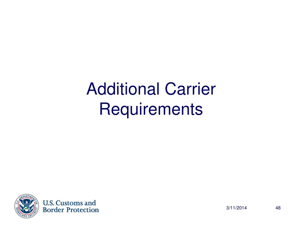 Additional Carrier Requirements