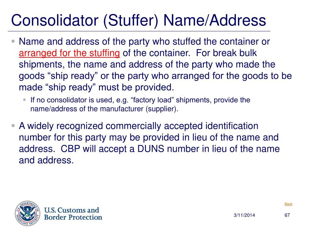 Consolidator (Stuffer) Name/Address