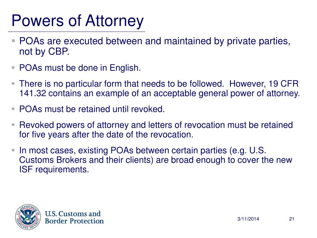 POAs are executed between and maintained by private parties, not by CBP.