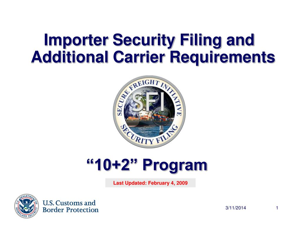 Importer Security Filing and Additional Carrier Requirements