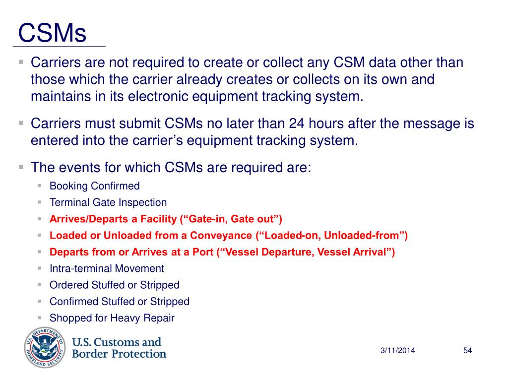 Carriers are not required to create or collect any CSM data other than those which the carrier already creates or collects on its own and maintains in its electronic equipment tracking system.