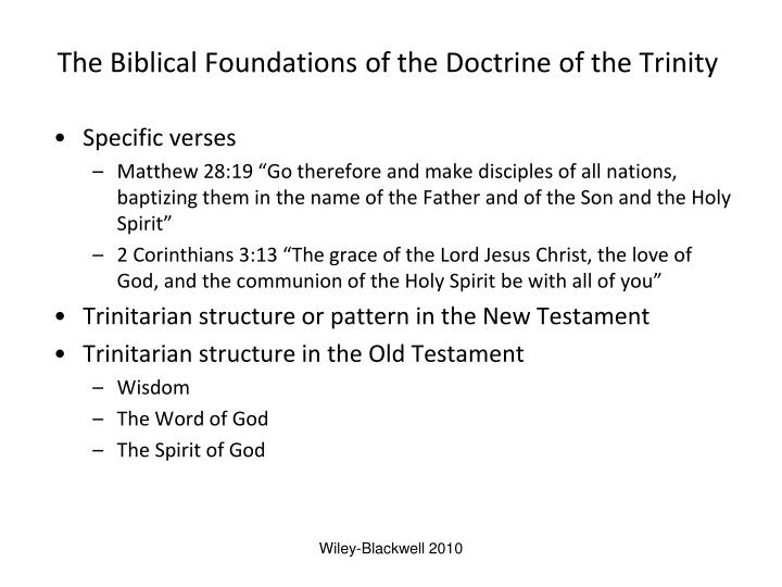 The biblical foundations of the doctrine of the trinity
