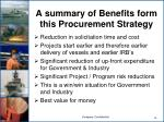 a summary of benefits form this procurement strategy