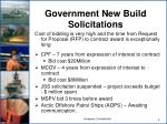 government new build solicitations
