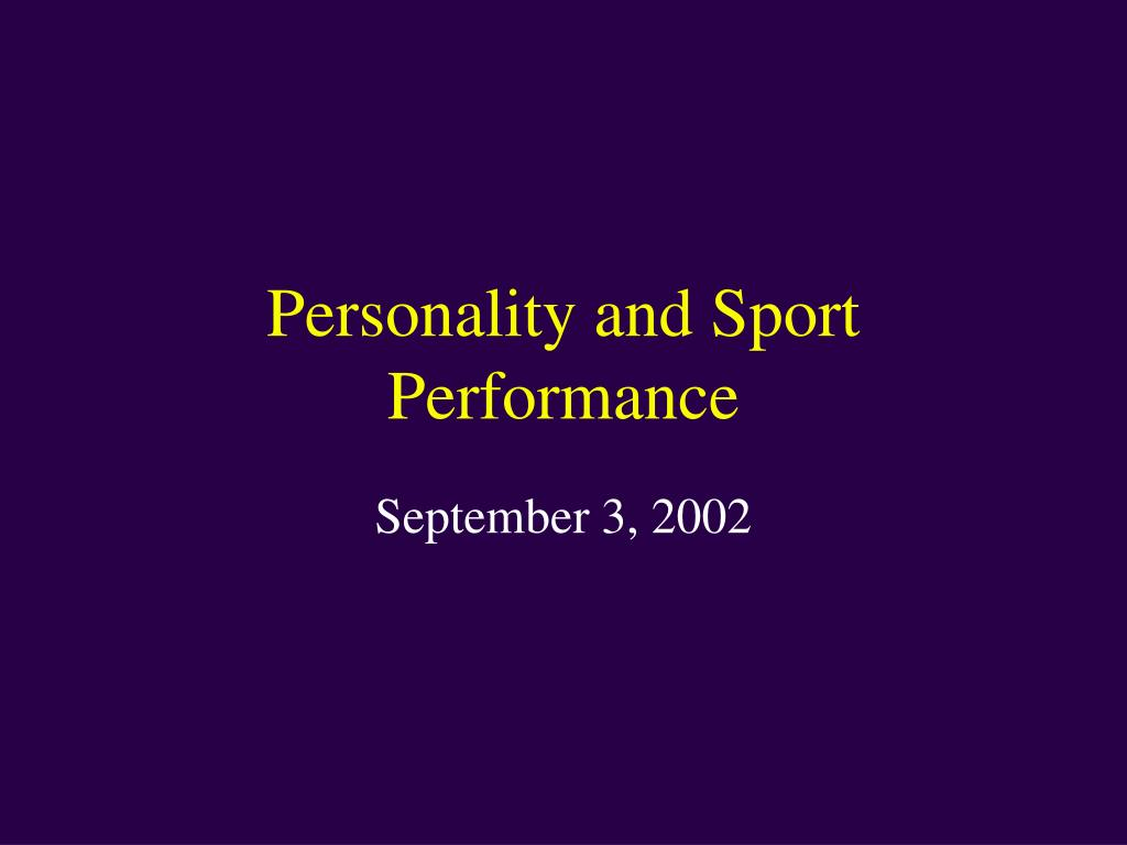 personality and sport performance l.