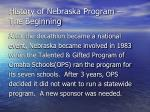 history of nebraska program the beginning