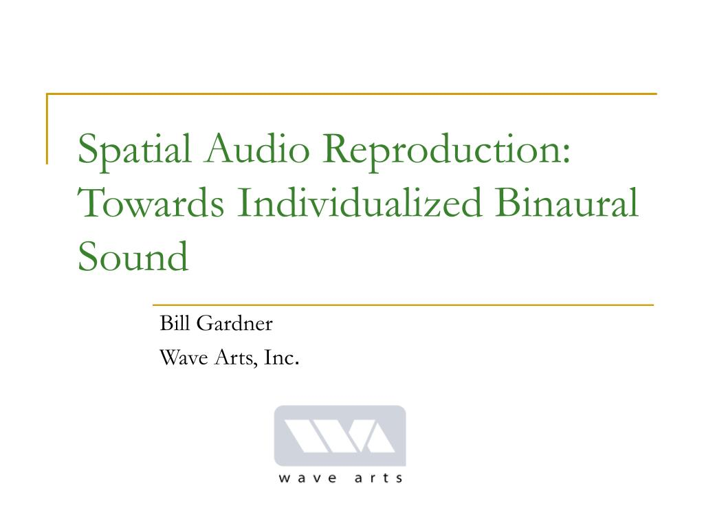 spatial audio reproduction towards individualized binaural sound l.