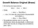 growth balance original brass17
