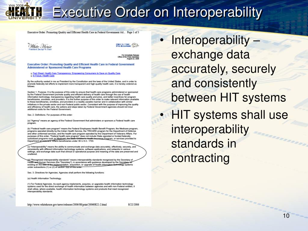 Interoperability –exchange data accurately, securely and consistently between HIT systems