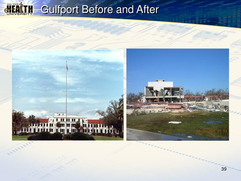Gulfport Before and After