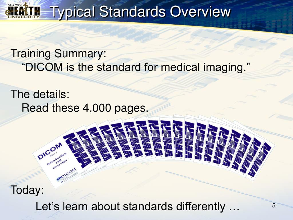 Typical Standards Overview