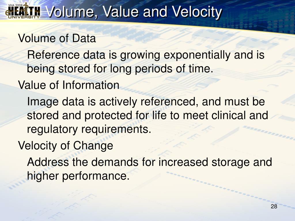Volume, Value and Velocity