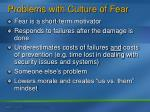 problems with culture of fear