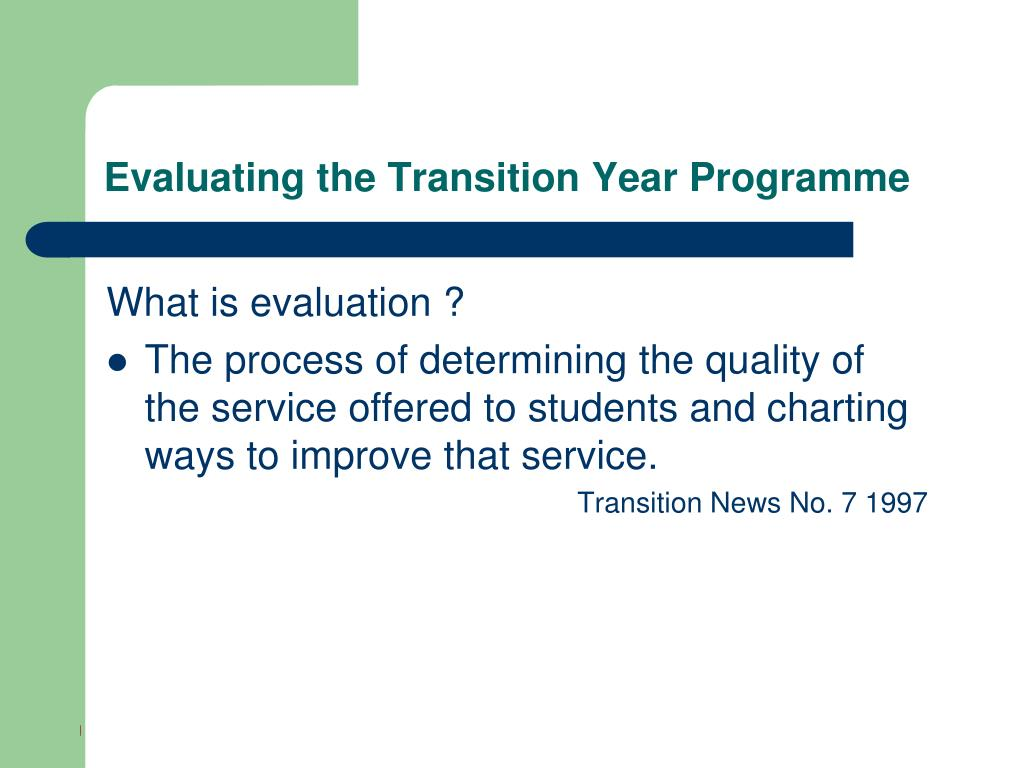 Evaluating the Transition Year Programme