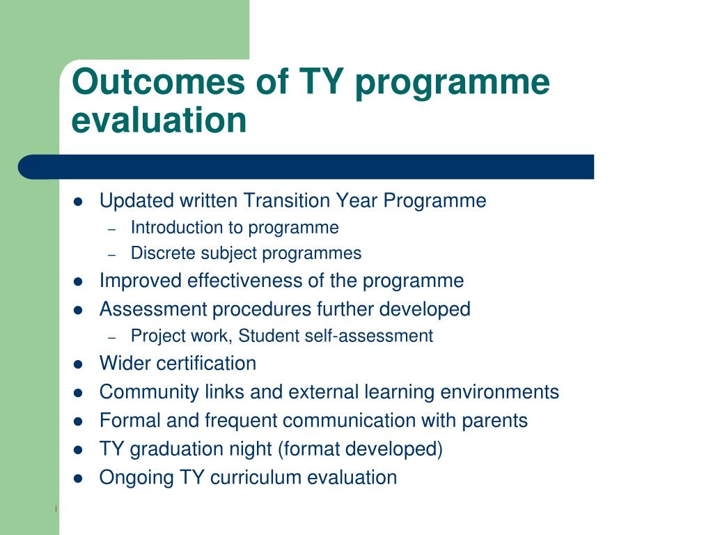 Outcomes of TY programme evaluation