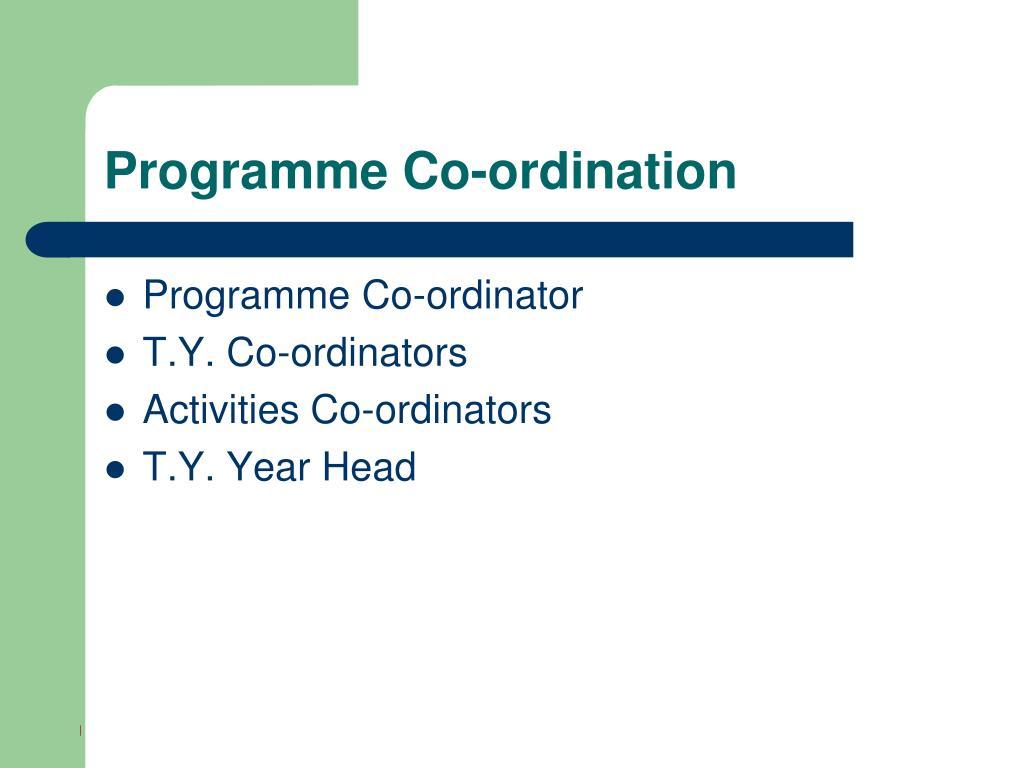 Programme Co-ordination