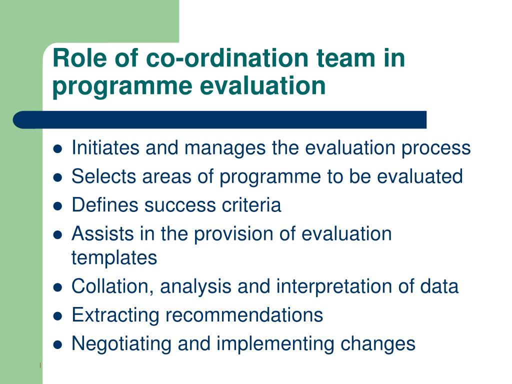 Role of co-ordination team in programme evaluation