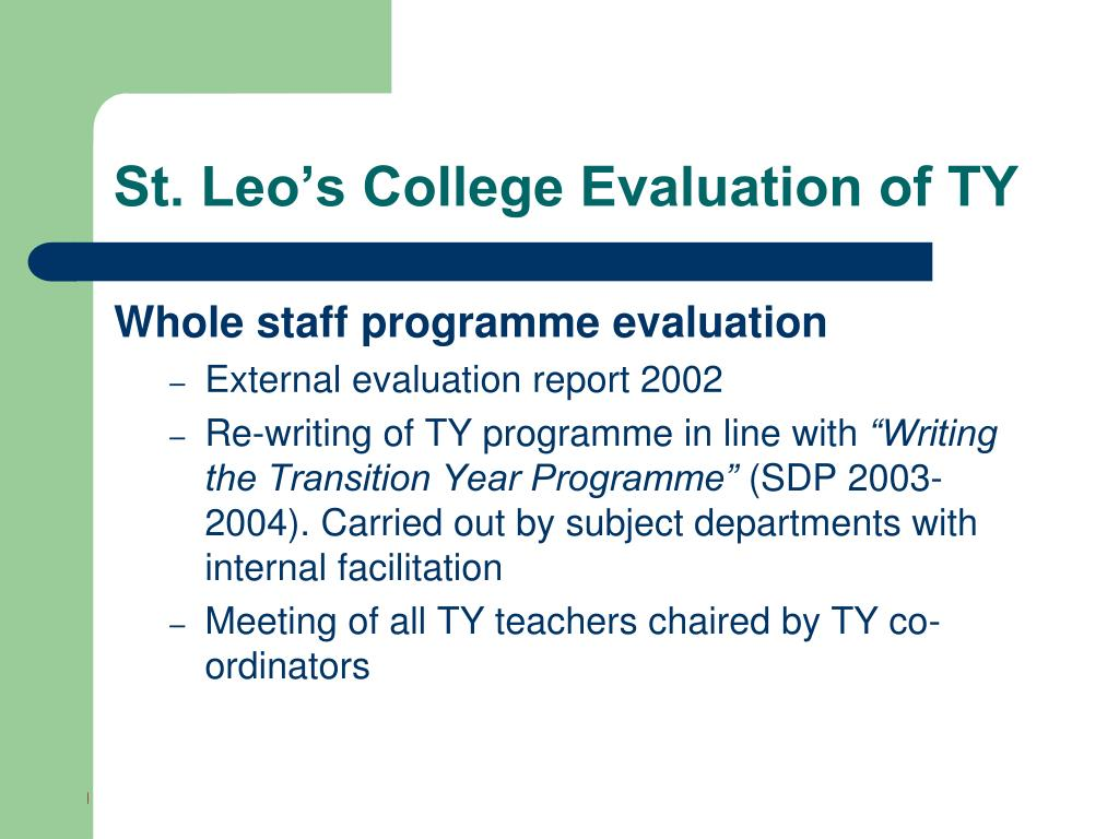 St. Leo's College Evaluation of TY