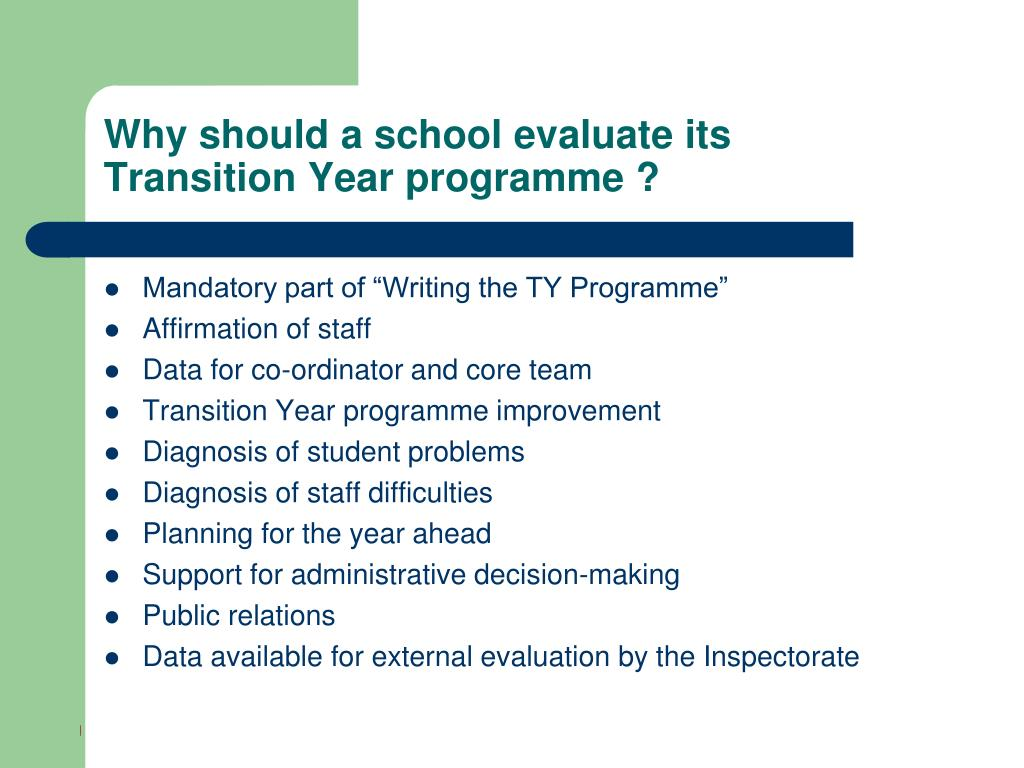 Why should a school evaluate its