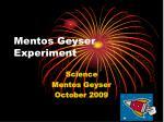 mentos geyser experiment