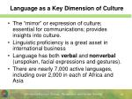 language as a key dimension of culture