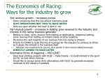 the economics of racing ways for the industry to grow