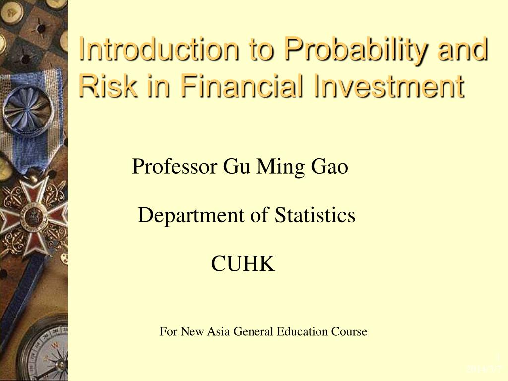 introduction to probability and risk in financial investment l.
