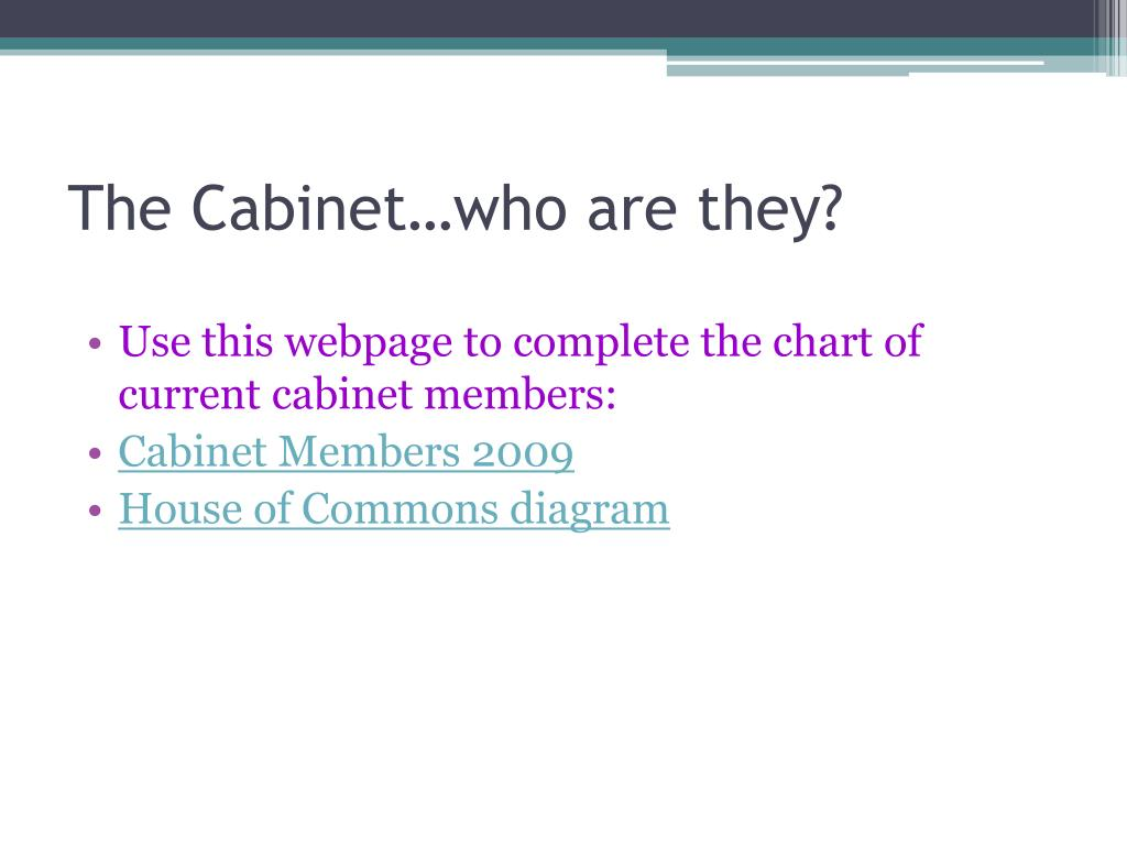 The Cabinet…who are they?