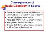 consequences of racial ideology in sports