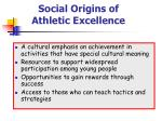 social origins of athletic excellence