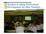 teachers leading professional development for other teachers