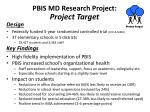 pbis md research project project target