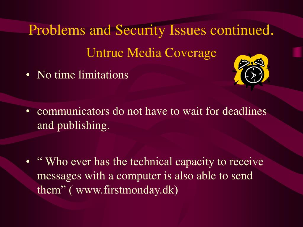 Problems and Security Issues continued