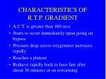 characteristics of r t p gradient