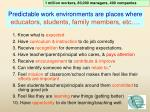 predictable work environments are places where educators students family members etc