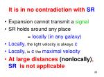 it is in no contradiction with sr