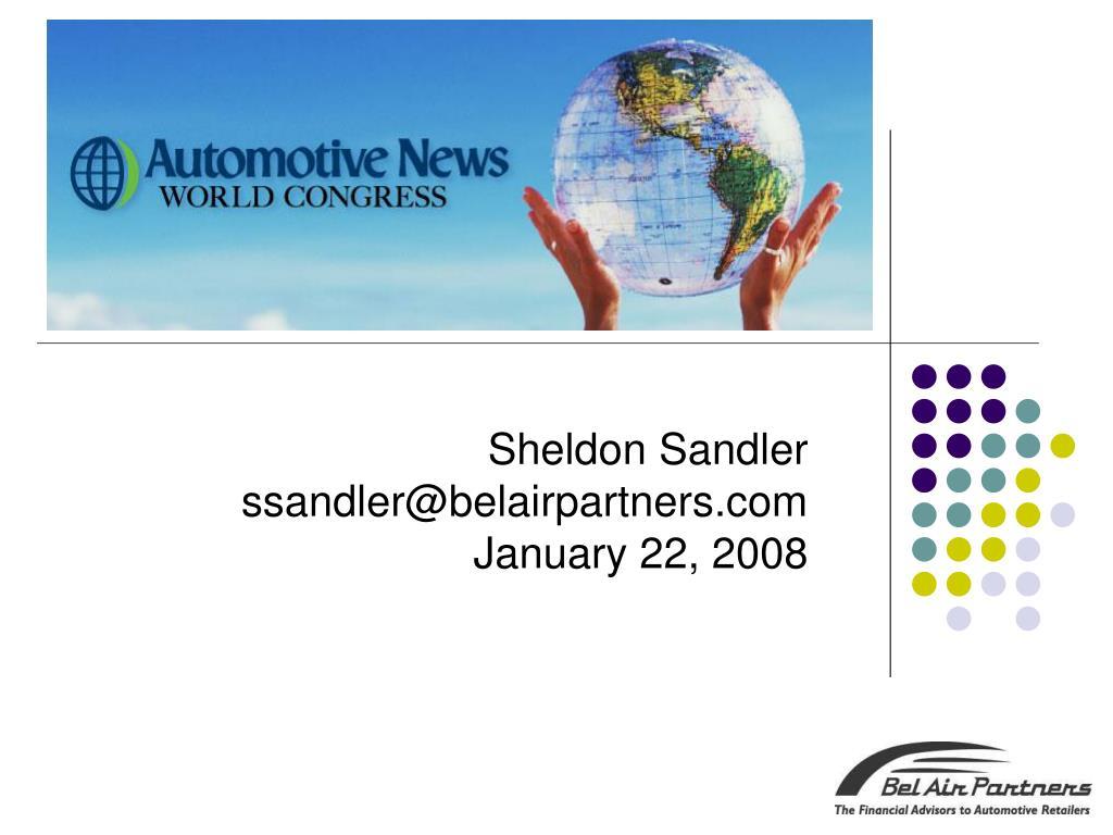 sheldon sandler ssandler@belairpartners com january 22 2008 l.