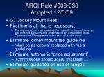 arci rule 008 030 adopted 12 5 09