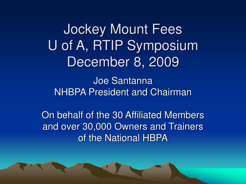 jockey mount fees u of a rtip symposium december 8 2009 l.