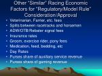 other similar racing economic factors for regulatory model rule consideration approval