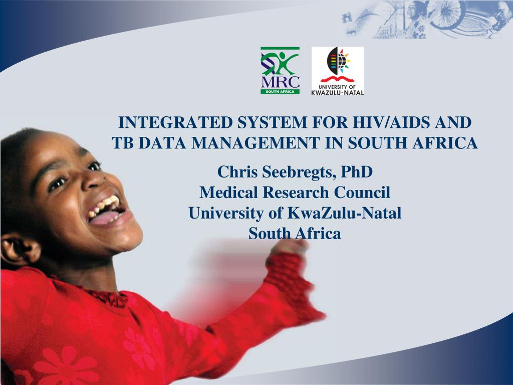 integrated system for hiv aids and tb data management in south africa l.