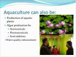 aquaculture can also be