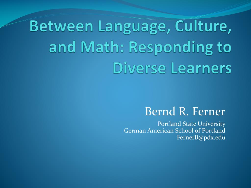 between language culture and math responding to diverse learners l.