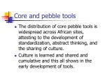 core and pebble tools