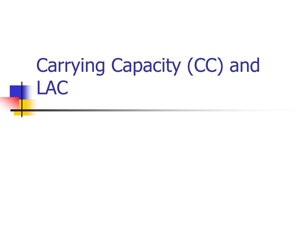 carrying capacity cc and lac l.