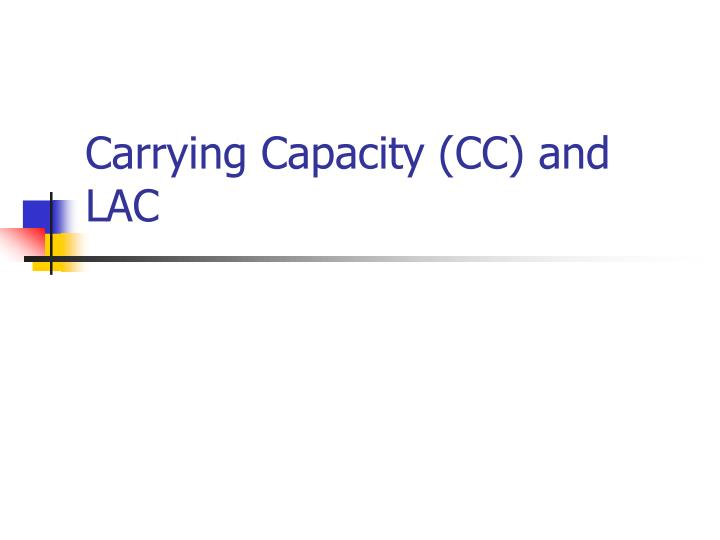 carrying capacity cc and lac n.