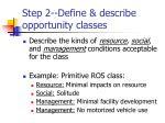 step 2 define describe opportunity classes21