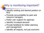 why is monitoring important