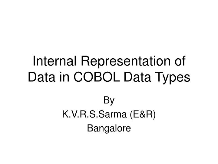 internal representation of data in cobol data types n.