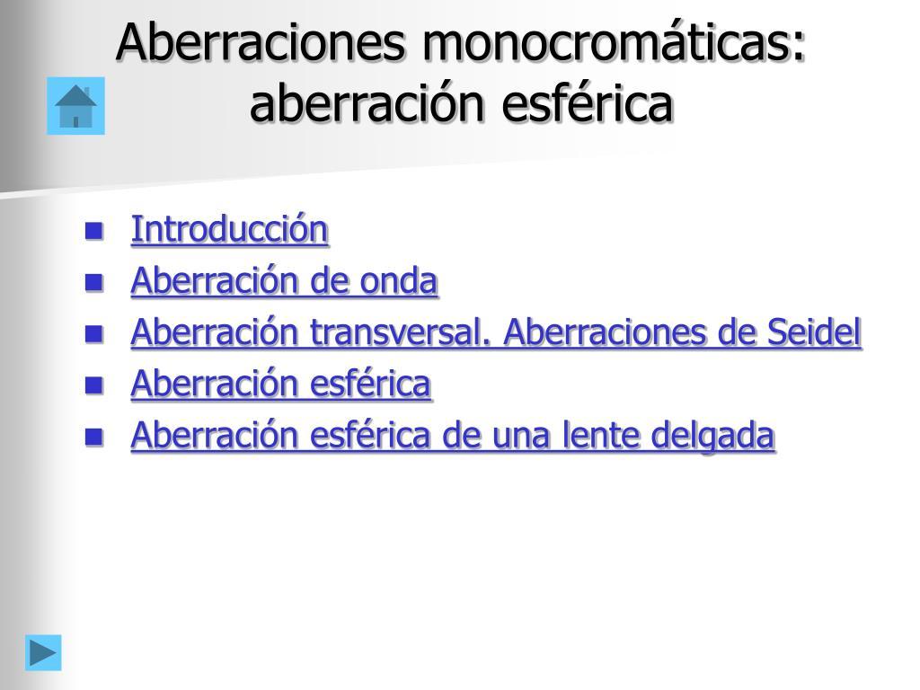 aberraciones monocrom ticas aberraci n esf rica l.